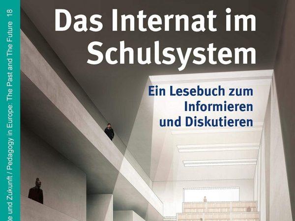 Das Internat im Schulsystem – Ein Lesebuch zum Informieren und Diskutieren